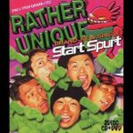 RATHER UNIQUE/Start Spurt 【CD+DVD】