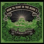 RYO the SKYWALKER & THE FRIENDS/HOW TO HUNT IN THE BUSH 2 【CD】