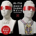 m-flo/Award SuperNova -Loves Best- 【CD】