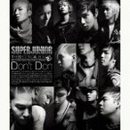 Super Junior/THE SECOND ALBUM Don't Don 【CD+DVD】