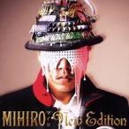 MIHIRO〜マイロ〜/New Edition 【CD】