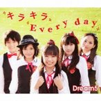 Dream5/キラキラ Every day 【CD+DVD】