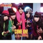 Dream5/COME ON!/ドレミファソライロ 【CD+DVD】