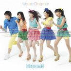 Dream5/We are Dreamer 【CD+DVD】