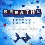 BREATHE/Lovers' Voices 〜松尾潔作品 COVER BEST〜 【CD+DVD】