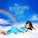 E-girls/THE NEVER ENDING STORY 【CD】