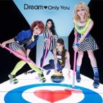 Dream/Only You 【CD】