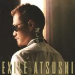 EXILE ATSUSHI/道しるべ 【CD】