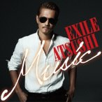 EXILE ATSUSHI/Music 【CD】