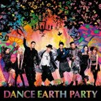 DANCE EARTH PARTY/PEACE SUNSHINE 【CD+DVD】