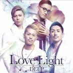 DEEP/Love Light《通常盤》 【CD+DVD】