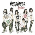 Happiness/Holiday 【CD】