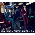 SUPER JUNIOR-K.R.Y./JOIN HANDS 【CD+DVD】
