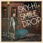 SKY-HI/スマイルドロップ 【CD】