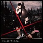 SKE48/チキンLINE《通常盤/TYPE-A》 【CD+DVD】