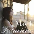 May J./Futuristic 【CD】