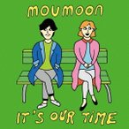 moumoon/It's Our Time 【CD+DVD】