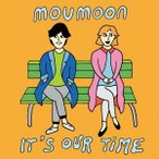 moumoon/It's Our Time 【CD】