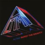 ALTIMA/BURST THE GRAVITY 【CD】