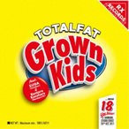TOTALFAT/Grown Kids feat.SUGA(dustbox),笠原健太郎(Northern19) 【CD】