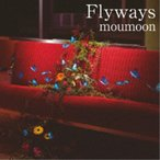 moumoon/Flyways 【CD+DVD】