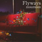 moumoon/Flyways 【CD+Blu-ray】