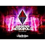 三代目 J Soul Brothers from EXILE TRIBE/三代目 J Soul Brothers LIVE TOUR 2017 UNKNOWN METROPOLIZ (初回限定) 【DVD】