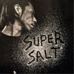呂布カルマ/SUPERSALT 【CD】