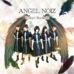 Tokyo Rockets/ANGEL NOIZ 【CD】