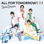DearDream/5次元アイドル応援プロジェクト『ドリフェス!R』 ALL FOR TOMORROW!!!!!!! 【CD】