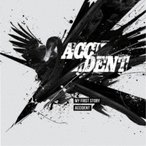MY FIRST STORY/ACCIDENT 【CD】