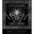 BABYMETAL/LEGEND - S - BAPTISM XX - LIVE AT HIROSHIMA GREEN ARENA 【Blu-ray】