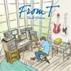 吉田拓郎/From T 【CD】