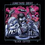ジャンクヤード・ドライヴ/Black Coffee 【CD】