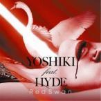 YOSHIKI feat.HYDE/Red Swan《YOSHIKI feat. HYDE盤》 【CD】