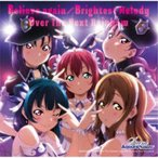 Saint Aqours Snow/Believe again/Brightest Melody/Over The Next Rainbow 【CD】