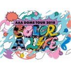 AAA/AAA DOME TOUR 2018 COLOR A LIFE《通常版》 【DVD】