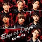 Kis-My-Ft2��Edge of Days�Խ����A�� (������) ��CD+DVD��