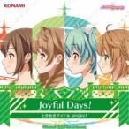 ときめきアイドル project/Joyful Days! 【CD】