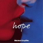 マカロニえんぴつ/hope (初回限定) 【CD+DVD】