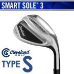 Cleveland GOLF(クリーブランド) SMART SOLE 3 -スマート ソール3- ウェッジ TYPE-S スチールシャフト 日本仕様