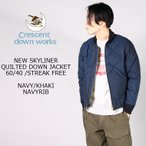 CRESCENT DOWN WORKS (クレセントダウンワークス)  NEW SKYLINER QUILTED DOWN JACKET / 4colors