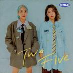 TWO FIVE  MINI ALBUM   輸入盤