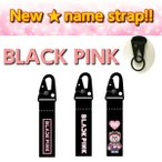 BLACKPINK ブラックピンク 新ネームタグ ストラップ NAME TAG STRAP【選択別】