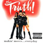 フェデリコ書房Yahoo!店で買える「【中古CD】Tha Truth!『Makin' Moves...Everyday』(輸入盤)」の画像です。価格は800円になります。