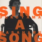 SING A SONG / 福山雅治 (CD)