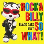 COLEZO   ROCK A BILLY SO WHAT  BLACK CATS BEST