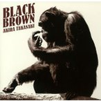 BLACK BROWN 高崎晃 CD