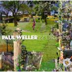 22ドリームス ポール・ウェラー CD