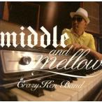ショッピングmiddle middle&mellow of Crazy Ken Band / クレイジーケンバンド (CD)